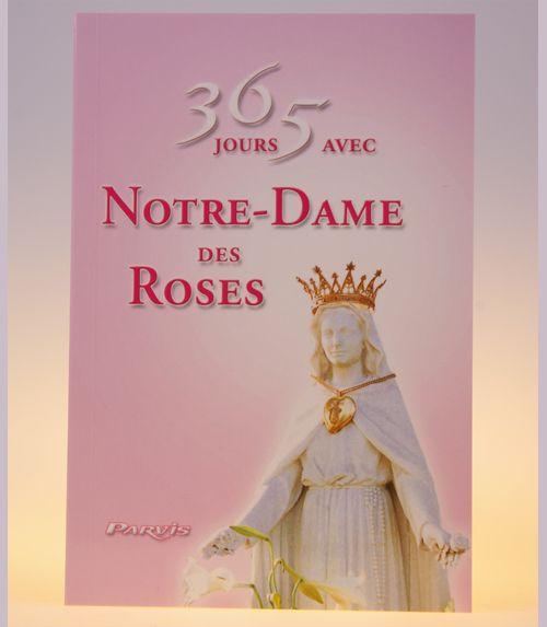 365 jours avec notre dame des roses