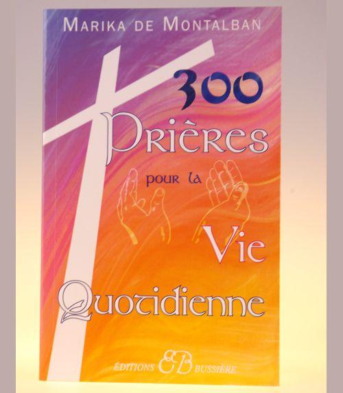 300 pri�res pour la vie quotidienne