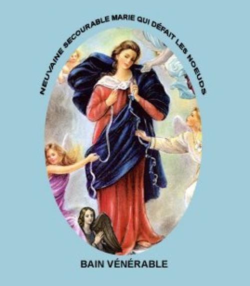 Neuvaine Secourable Marie qui défait les noeuds