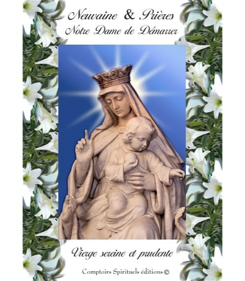Neuvaine Notre Dame de Démarrer 2018
