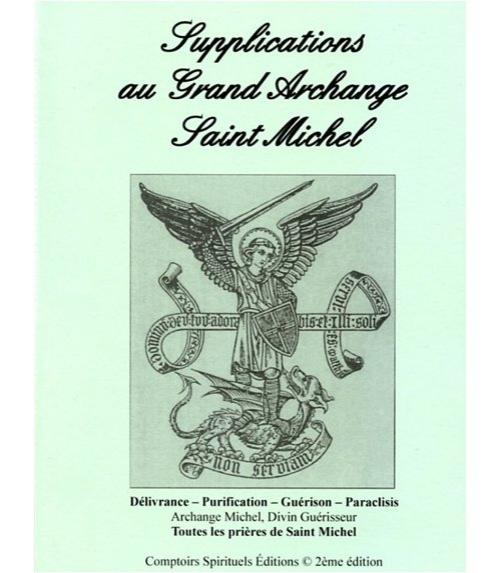 Supplications au grand Archange Saint Michel