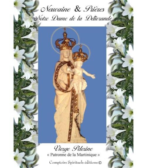 Neuvaine Notre Dame de D�livrande