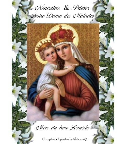 Neuvaine Notre Dame des Malades ou Bon Remède