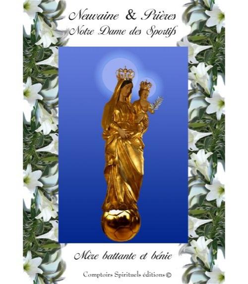 Neuvaine Notre Dame des Sportifs