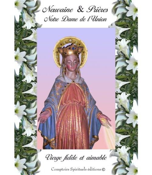 Neuvaine Notre Dame de l'Union
