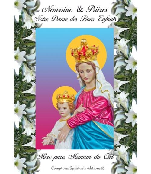 Neuvaine Notre Dame des Bons Enfants