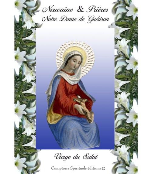 Neuvaine Notre Dame de Gu�rison