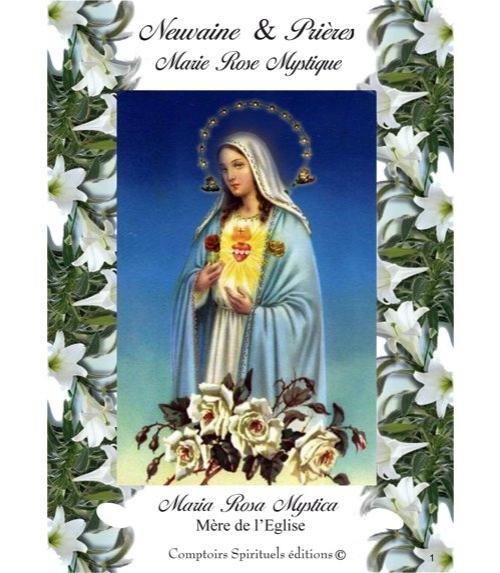 Neuvaine Notre Dame Marie Rose Mystique