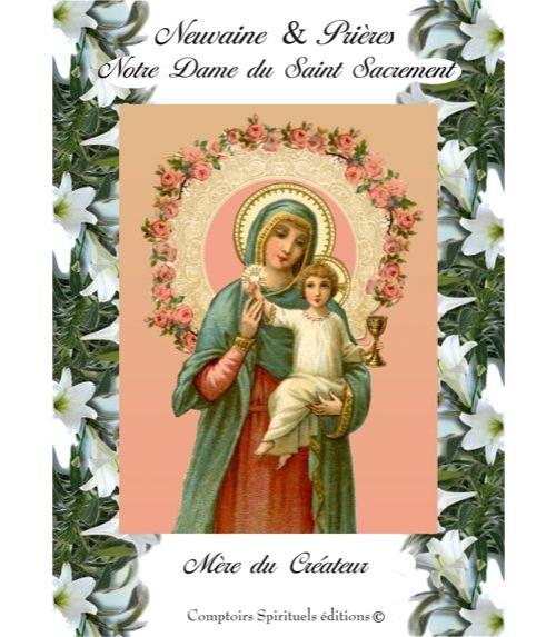 Neuvaine Notre Dame du Saint Sacrement