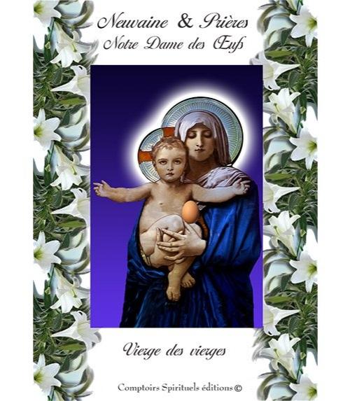 Neuvaine Notre Dame des Oeufs