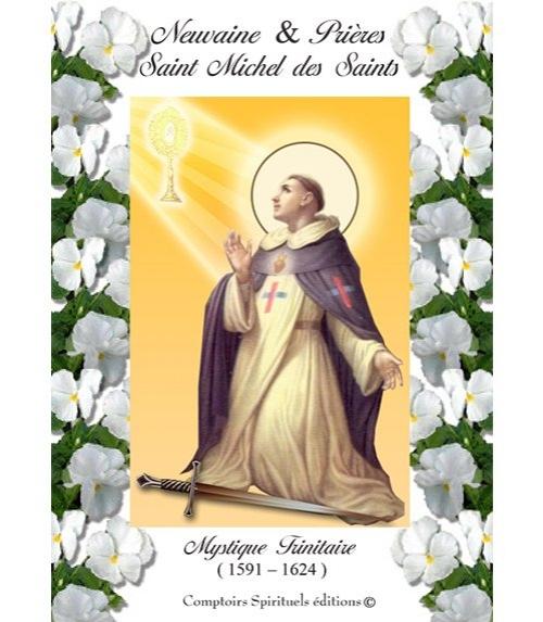 Neuvaine Saint Michel des Saints (1591 - 1624)