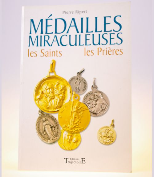 Grand livre des m�dailles miraculeuses