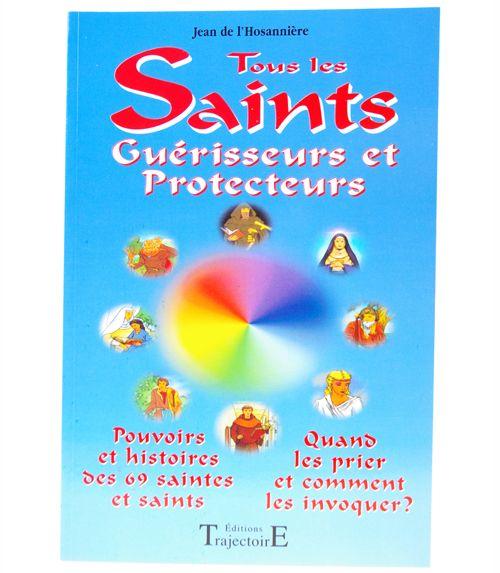 Tous les saints gu�risseurs et protecteurs