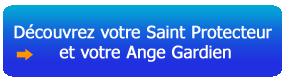 Sanctus - Découvrez votre Saint Protecteur et votre Ange Gardien
